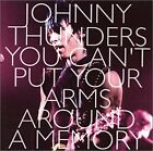 JOHNNY THUNDERS - You Can't Put Your Arms Around A Memory - 3 CD - SEALED/NEW
