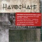 HAVOCHATE - This Violent Earth - CD - **Excellent Condition**
