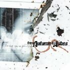 FROM AUTUMN TO ASHES - Too Bad You're Beau - CD - Import - **NEW/ STILL SEALED**
