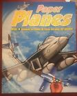 Book of Paper Planes With 8 Models To Make And Facts On Over 50 Planes Like New