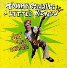 TOMMY CONWELL & LITTLE KINGS - Tommy Conwell & Little Kings - Sho Gone Crazy VG