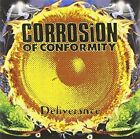 CORROSION OF CONFORMITY - Deliverance By Corrosion Of Conformity NEW