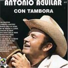ANTONIO AGUILAR - Con Tambora - CD - **BRAND NEW/STILL SEALED** - RARE