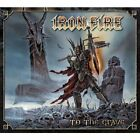 IRON FIRE - To Grave (ltd. Ed.) - CD - Limited Edition - **Excellent Condition**