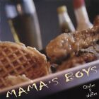 MAMA'S BOYS - Chicken & Waffles - CD - **BRAND NEW/STILL SEALED** - RARE