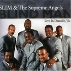 SLIM & SUPREME ANGELS - Blind Man / Danville Va. - CD - Live - *Mint Condition*