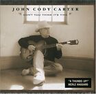 JOHN CODY CARTER - Don't You Think It's Time - CD - *BRAND NEW/STILL SEALED*