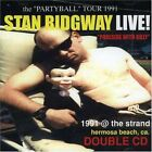 STAN RIDGWAY - Poolside With Gilly: Live At Strand In Hermosa Beach, Ca On 2 NEW
