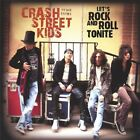 CRASH STREET KIDS - Let's Rock And Roll Tonite - CD - **Excellent Condition**