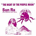 SUN RA AND HIS INTERGALATIC - Night Of Purple Moon - CD - Excellent Condition