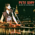 PETE WAY - Alive In Cleveland - CD - Import - **Excellent Condition**