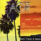 AOR - Rare Tracks & Demos - CD - **Excellent Condition**