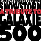 SNOWSTORM: A TRIBUTE TO GALAXIE 500 - V/A - CD - *BRAND NEW/STILL SEALED* - RARE