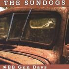 SUNDOGS - Bb Gun Days - CD - **Mint Condition**