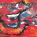 MOVING TARGETS - Brave Noise / Burning - CD - **Excellent Condition** - RARE