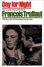 DAY FOR NIGHT ENGLISH AND FRENCH EDITION By Francois Truffaut