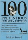 100 PRETENTIOUS NURSERY RHYMES By Michael Powell Mint Condition
