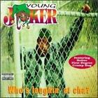 YOUNG JOKER - Who's Laughin At Cha - CD - **BRAND NEW/STILL SEALED** - RARE