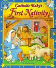 CATHOLIC BABYS FIRST NATIVITY A CHILD IS BORN Hardcover BRAND NEW