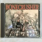 Bonecrusher - World Of Pain - Lethal Records - First Issue - Hostage Records