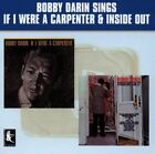 BOBBY DARIN - If I Were A Carpenter / Inside Out - CD - Import - **SEALED/ NEW**