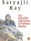 INCREDIBLE ADVENTURES OF PROFESSOR SHONKU By Satyajit Ray Excellent Condition
