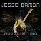 JESSE DAMON - Rebel Within - CD - **Excellent Condition**
