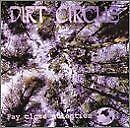 DIRT CIRCUS - Pay Close Attention - CD - **Mint Condition** - RARE