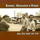 Aka Mad Cat Trio - CD - **Excellent Condition** - RARE