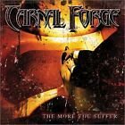 CARNAL FORGE - More You Suffer - CD - **BRAND NEW/STILL SEALED** - RARE
