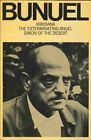 THREE SCREENPLAYS VIRIDIANA EXTERMINATING ANGEL SIMON OF By Luis Bunuel VG+