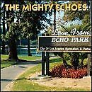 MIGHTY ECHOES - Love From Echo Park - CD - **Mint Condition** - RARE