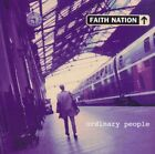 FAITH NATION - Ordinary People - CD - **Excellent Condition**