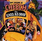 CHEECH MARIN - My Name Is Cheech, School Bus Driver - CD - *NEW/STILL SEALED*