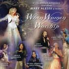 MARY ALESSI - When Women Worship - CD - **BRAND NEW/STILL SEALED** - RARE
