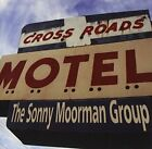 SONNY MOORMAN GROUP - Crossroads Motel - CD - Import - **Excellent Condition**
