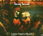 BIG BUD - Late Night Blues - 2 CD - **BRAND NEW/STILL SEALED** - RARE