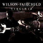 WILSON FAIRCHILD - Virginia - CD - **Excellent Condition** - RARE
