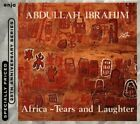ABDULLAH IBRAHIM - Africa: Tears & Laughter - CD - Import Limited Edition - NEW