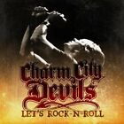 CHARM CITY DEVILS - Let's Rock-n-roll - CD - **Mint Condition**
