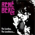 RENE BERG - Leather, Loneliness... - CD - **Excellent Condition**