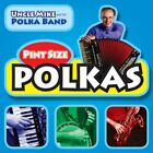UNCLE MIKE AND HIS POLKA BAND - Pint Size Polkas Volume One - CD - Single - *VG*