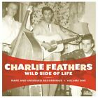 CHARLIE FEATHERS - Wild Side Of Life - CD - **Mint Condition** - RARE