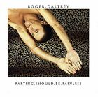 ROGER DALTREY - Parting Should Be Painless - CD - **Excellent Condition** - RARE