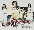 BARBE-Q-BARBIES - All Over You - CD