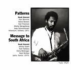 NOAH HOWARD - Patterns / Message To South Africa - CD - **Mint Condition**