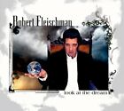 ROBERT FLEISCHMAN - Look At Dream - CD