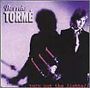 BERNIE TORME - Turn Out Lights - CD - Import - **BRAND NEW/STILL SEALED** - RARE