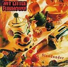 MY LITTLE FUNHOUSE - Standunder: My Little Funhouse - CD - **Mint Condition**