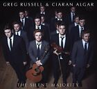 GREG & ALGAR RUSSELL CIARAN - Silent Majority - CD - Import - *NEW/STILL SEALED*